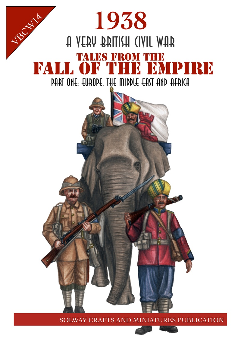 Tales from the Fall of the Empire:  Part one Europe, the Middle East and Africa -  Solway Crafts and Miniatures